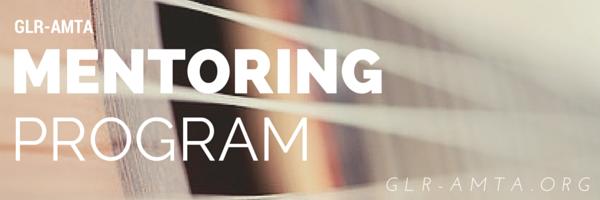 GLR-AMTA Mentoring Program